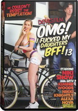DVD - OMG! I Fucked My Daughters BFF! 13