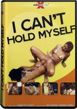 DVD - I Can't Hold Myself!