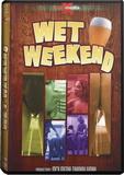 DVD - Wet Weekend