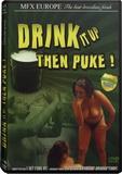 DVD - Drink it up then Puke!