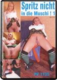 DVD - Spritz Nicht In Die Muschi! 1