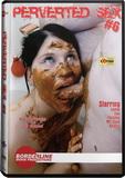 DVD - Perverted Sex 6